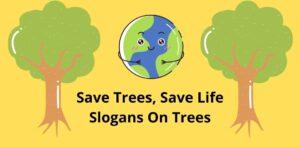 Slogans on trees